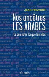 nos ancetres les arabes