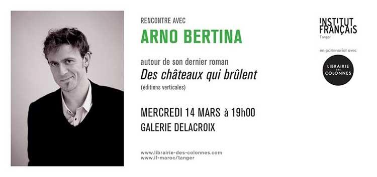 "Arno Bertina ""Des châteaux qui brûlent"""