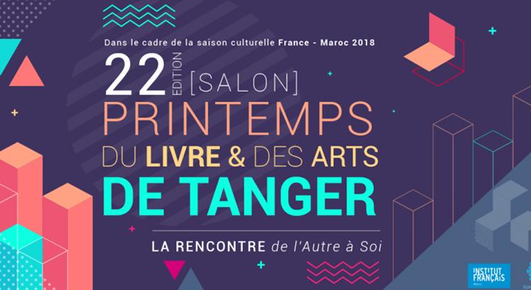Printemps du livre et des arts de Tanger 2018. Un renouveau…