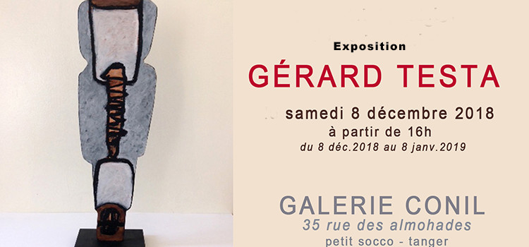 Gérard Testa, interroge l'indicible… Chez Conil à Tanger.