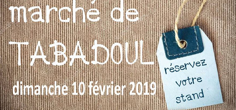 Marché extra-ordinaire chez Tabadoul le 10 février