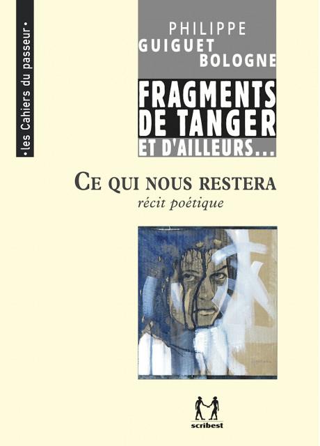 tanger-experience - le web magazine de Tanger - Ce qui nous restera par Philippe Guiguet Bologne