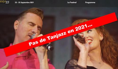 Tanjazz n'aura encore pas lieu cette année.
